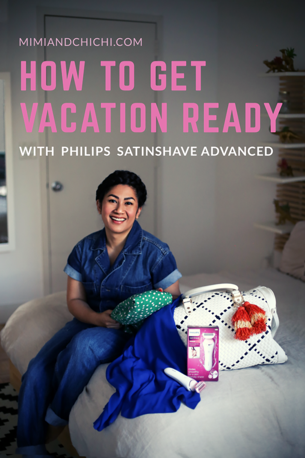 How to Get Vacation Ready with Philips SatinShave Advanced